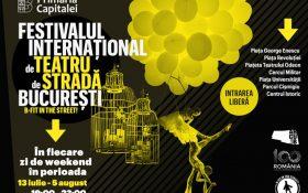 Incepe Festivalul International de Teatru de Strada Bucuresti B-FIT in the Street!