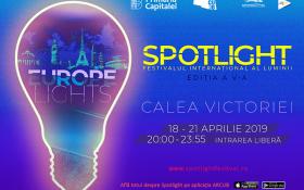 Spotlight 2019 – Festivalul international al luminii – incepe astazi in centrul Capitalei