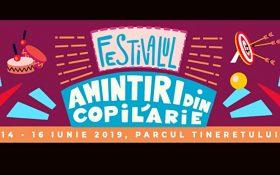 Festivalul AMINTIRI DIN COPILARIE revine in Parcul Tineretului intre 14 si 16 iunie